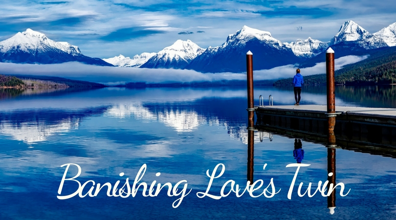Living Overseas and Fear: Learning to Banish Love's Twin