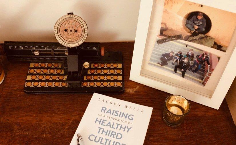 Raising Healthy Third Culture Kids