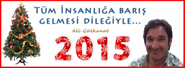 ali gülkanat yılbaşı ali gülkanat 2015 Dünyaya Ve İnsanlığa Barış Getirsin | Ali Gülkanat✔ yilbasi ali