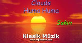Clouds Huma Huma Klasik Müzik Sakin Clouds Huma Huma Sakin klasik muzik 1