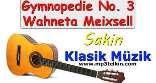 Gymnopedie No. 3 Wahneta Meixsell Sakin Gymnopedie No 3 Wahneta Meixsell Sakin