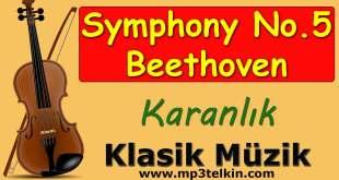 Symphony No. 5 Beethoven Karanlık Symphony No 5 Beethoven Karanlik