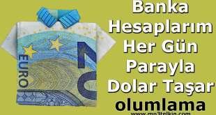 Banka Hesaplarım Her Gün Parayla Dolar Taşar #Olumlamalar Banka Hesaplarim Hergun Parayla Dolar Tasar