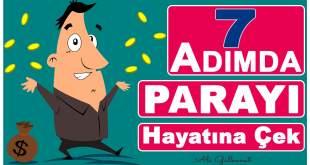7 ADIM'da PARAYI HAYATINA ÇEK   Kişisel Gelişim Videoları 7 adimda parayi hayatina cek