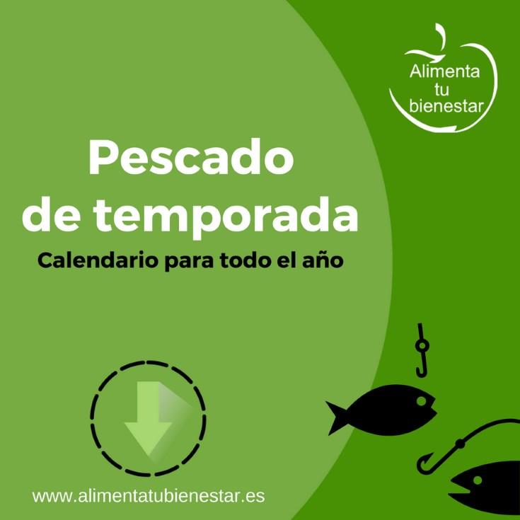 Al Final De La Palmera Calendario.Pescado De Temporada Descarga El Calendario Para Todo El