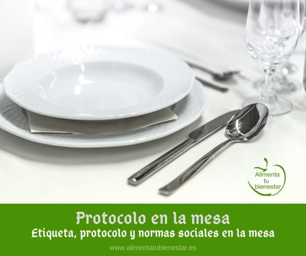 Protocolo en la mesa: Etiqueta, protocolo y normas sociales en la mesa