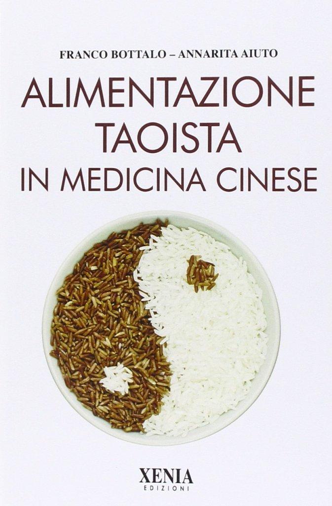 Corso di dietetica cinese - Alimentazione taoista in medicina cinese - Annarita Aiuto - Trieste