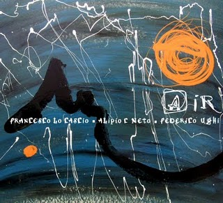 Album Air - Francesco Lo Cascio / Alípio C Neto / Federico Ughi (April 2009)