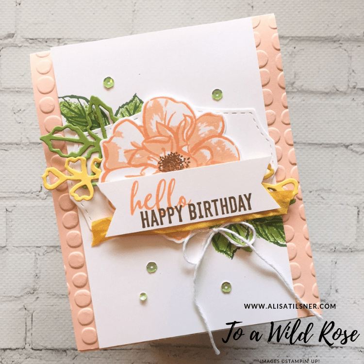 Stampin' Up! To a Wild Rose