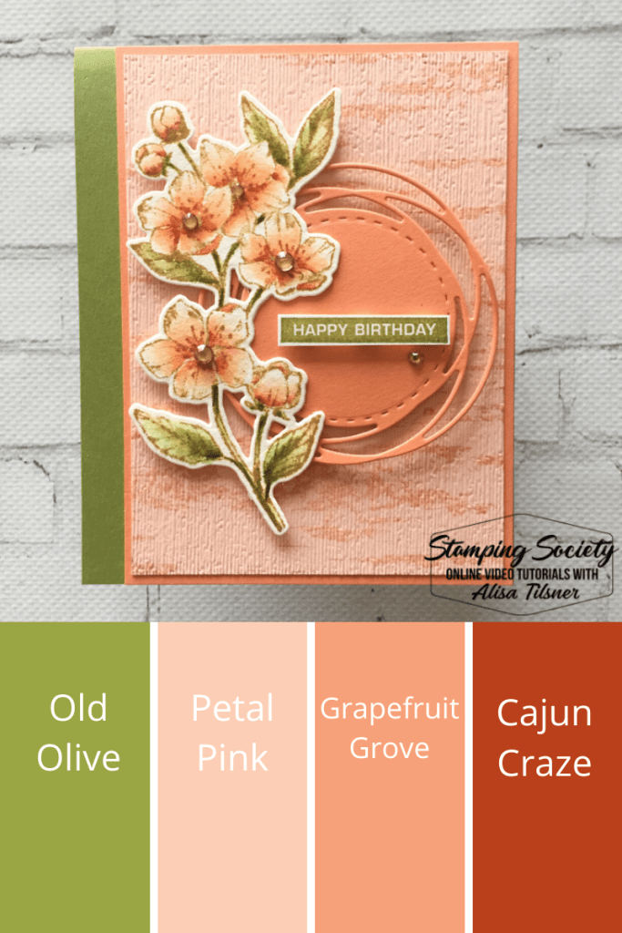 Forever Blossoms Stamp Set by Stampin' Up!  Card created by Alisa Tilsner.  All products available from Alisa.