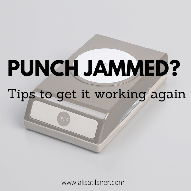 Tips for getting your jammed punch working again.