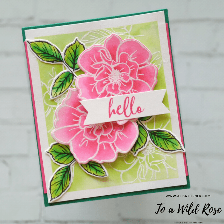 To a Wild Rose Stamp Set by Stampin' Up!  Card by Alisa Tilsner.