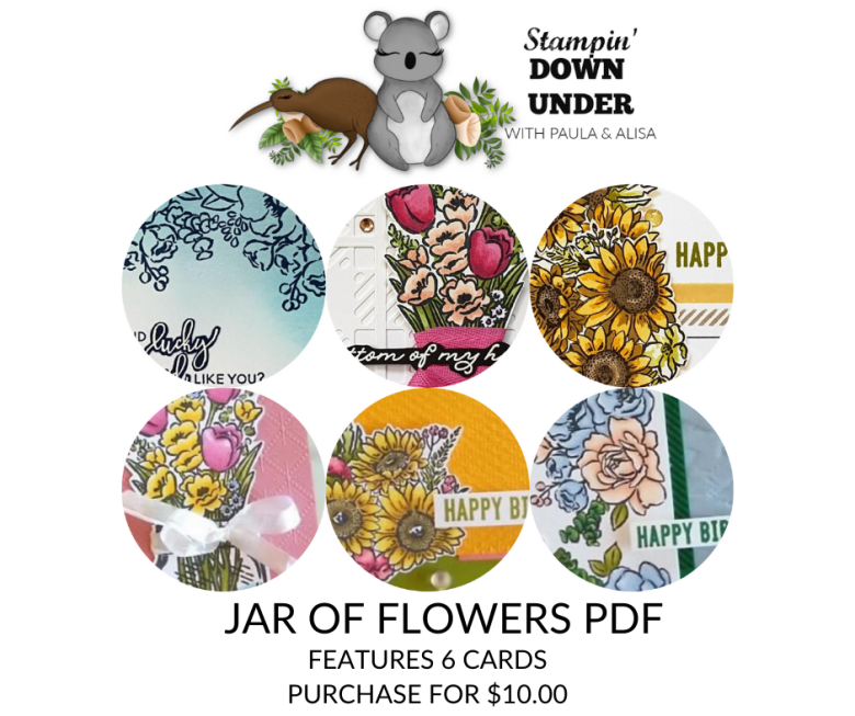 Jar of Flowers Card Tutorial featuring 6 Cards. Created by Alisa Tilsner and Paula Dobson.