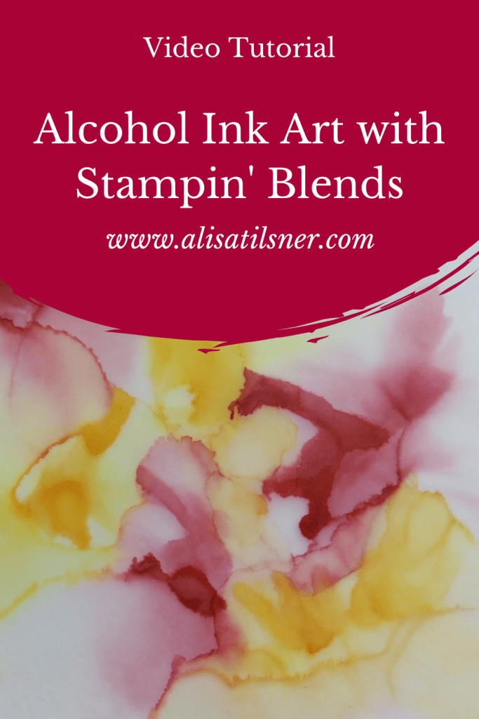 Alcohol Ink Art with Stampin' Blends