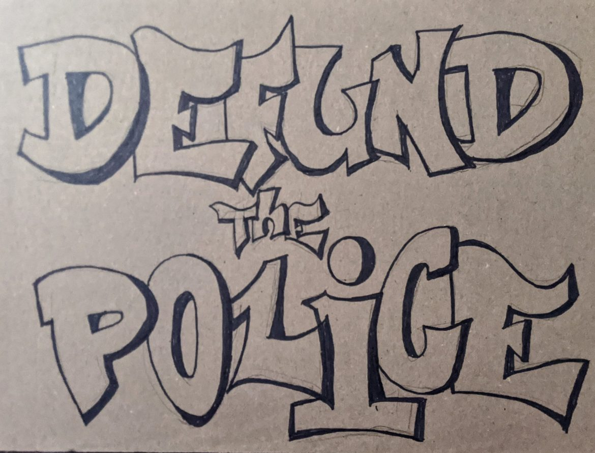 Imagining Something New, Defund The Police, Black Lives Matter