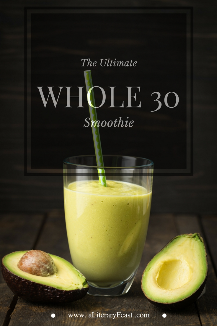 Green Smoothie | Whole 30 | no added sugar | Healthy Recipes |
