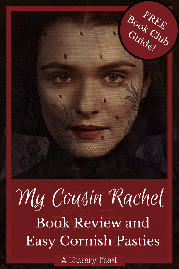Book Review of My Cousin Rachel  and Easy Cornish Pasties | food in literature | book club reading guide