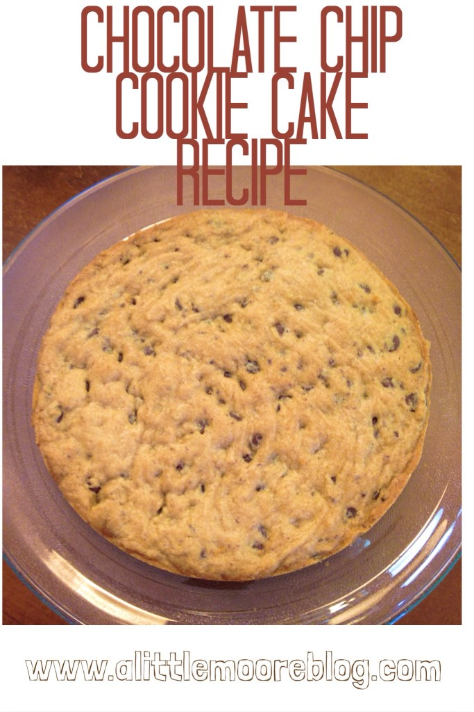 Chocolate Chip Cookie Cake Recipe A Little Moore