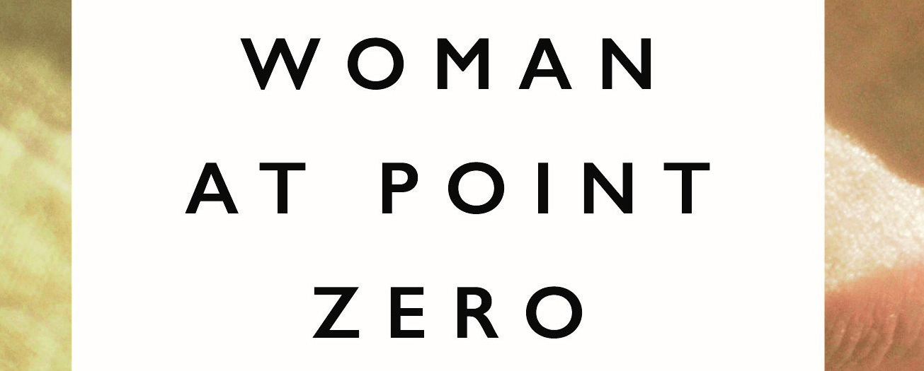 Woman at Point Zero – June, 2016