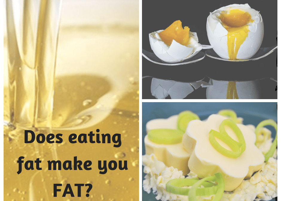 does Eating fat makes you fat