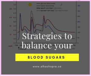Strategies to balance blood sugars
