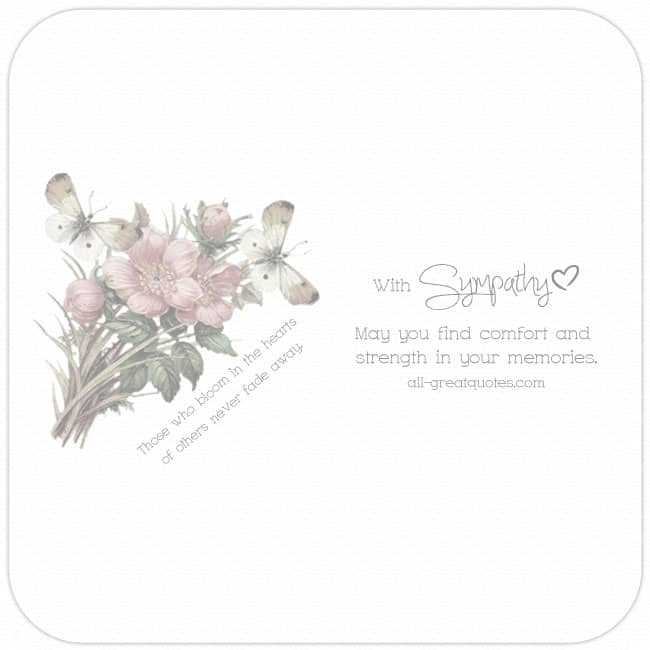 With Sympathy May You Find Comfort And Strength In Your Memories