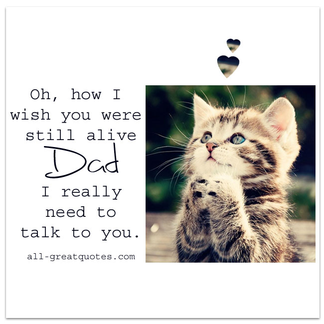 Oh How I Wish You Were Still Alive Dad Grief Loss Dad