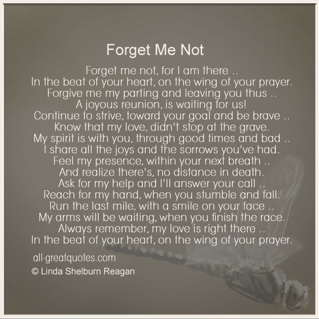 In Loving Memory Poem Forget Me Not For I Am There