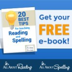 20 Best Tips for Teaching Reading and Spelling