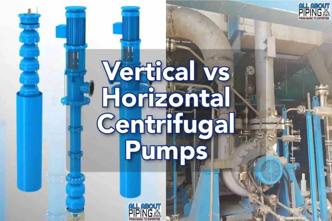 Vertical vs horizontal centrifugal pump