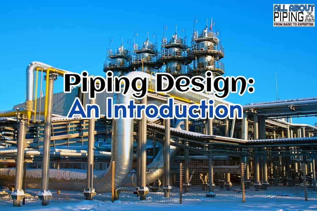 Introduction to Piping Design