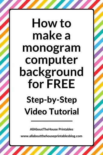 How to make a monogram computer wallpaper for free video tutorial desktop background pc mac laptop ipad iphone tablet diy