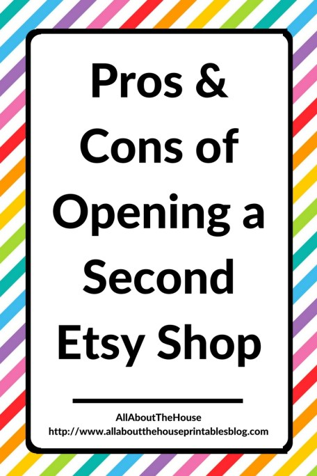 pros and cons of opening a second etsy shop heaches of management multiple etsy shop 6 figure seller advice ecourse book