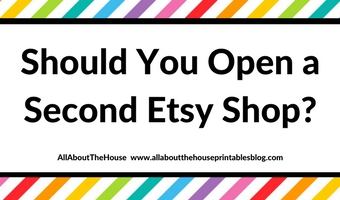 Thinking about opening a second Etsy shop? You should read this post of pros and cons first!