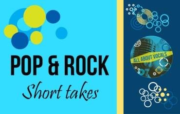 Pop Rock short takes