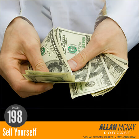 Allan McKay Ep. 198 Sell Yourself