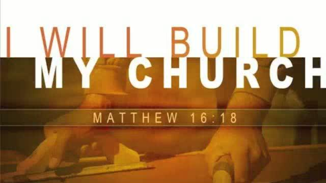 "The ""My Church"" Of Matthew 16:18"