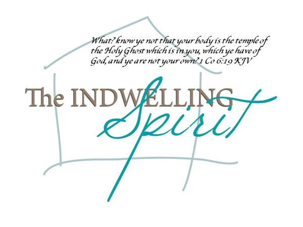 The Indwelling of the Spirit