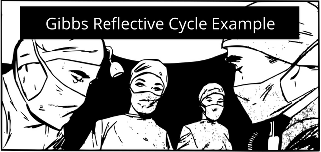 Your Essential Guide to Gibbs Reflective Cycle