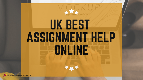 UK-BEST-ASSIGNMENT-HELP-ONLINE