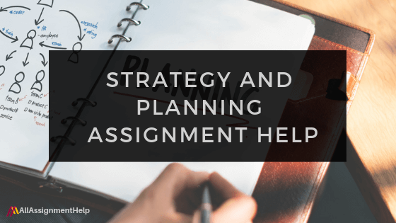 STRATEGY-AND-PLANNING-ASSIGNMENT-HELP
