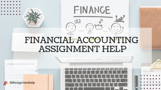 FINANCIAL-ACCOUNTING-ASSIGNMENT-HELP