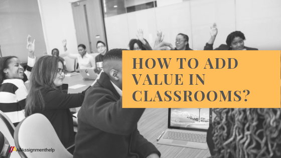 HOW-TO-ADD-VALUE-IN-CLASSROOMS
