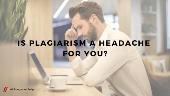 plagiarism-a-headache