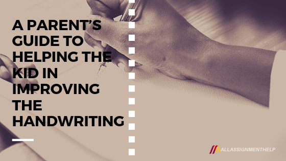 A-PARENT'S-GUIDE-TO-HELPING-THE-KID-IN-IMPROVING-HANDWRITING