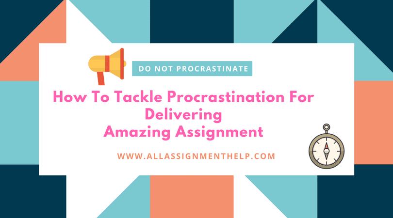 Procrastination in assignment writing