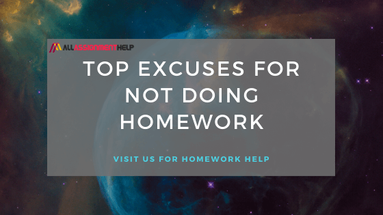 best-excuse-for-not-doing-homework
