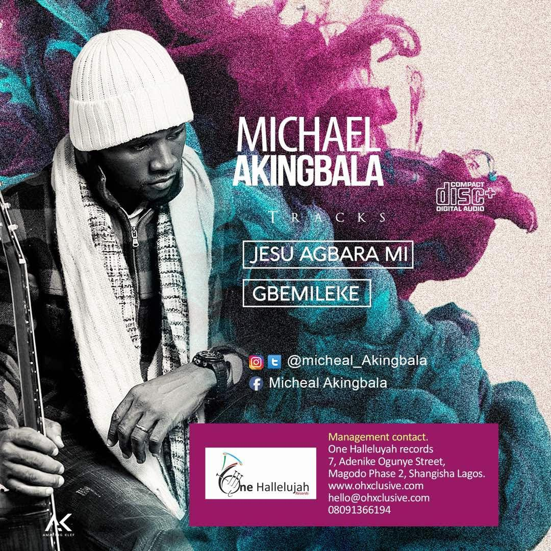 Download:  Jesus Agbara Mi - Michael Akingbala