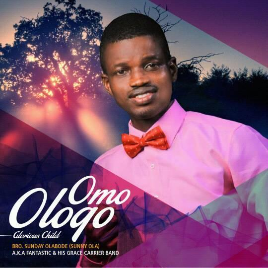 Download Full Album Omo Ologo By Sunny Ola @Sunnyolamusic @AllBazeRadio