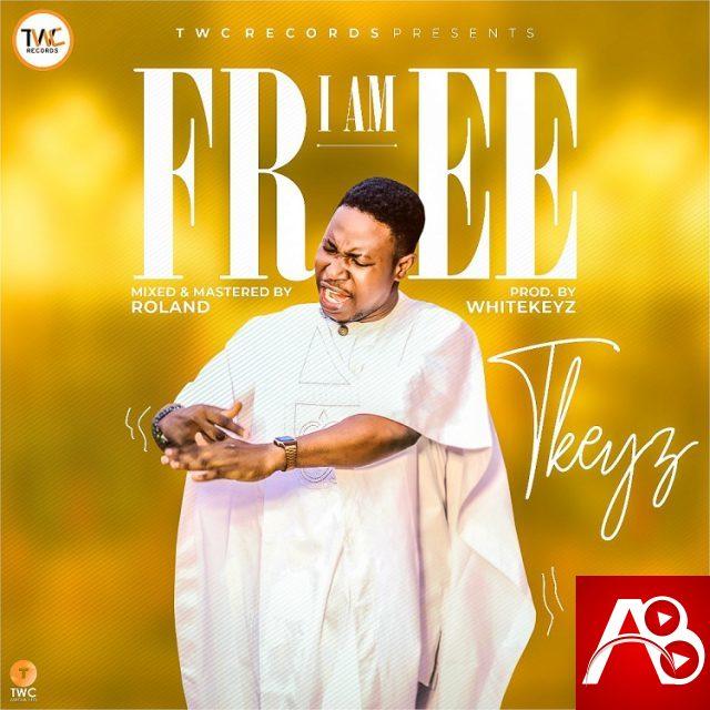 TKeyz – I Am Free